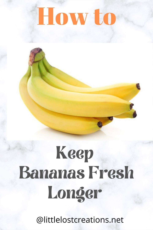 Keep Bananas fresh longer.  Picture with bananas